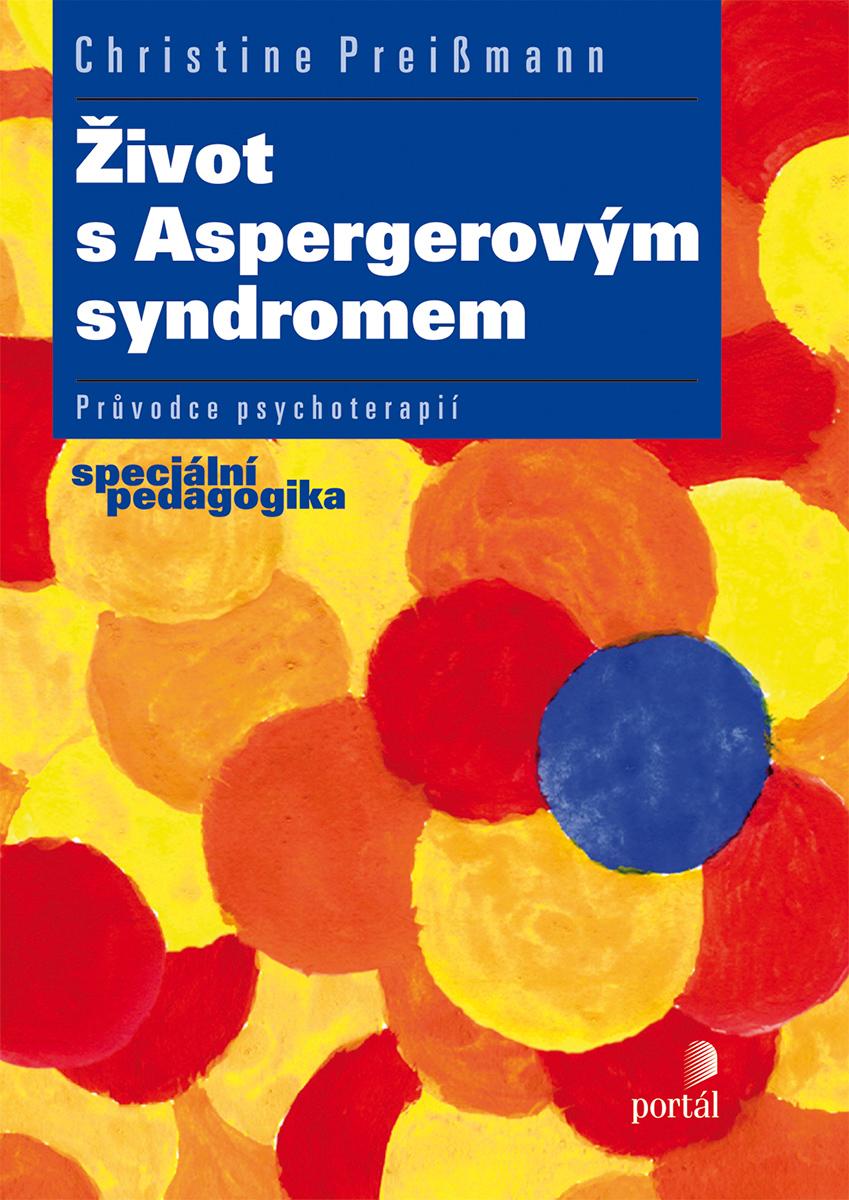 70851d759 Psychologie   Život s Aspergerovým syndromem   Nakladatelství Portál