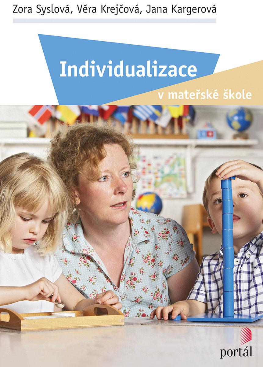 Výsledek obrázku pro Individualizace v mateřské škole.