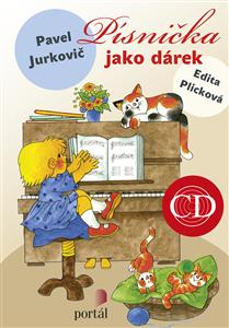 PÍSNIČKA JAKO DÁREK + CD