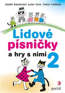 LIDOVÉ PÍSNIČKY A HRY S NIMI 02