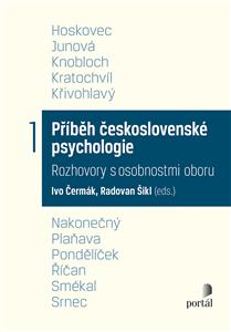 PŘÍBĚH ČESKOSLOVENSKÉ PSYCHOLOGIE 1