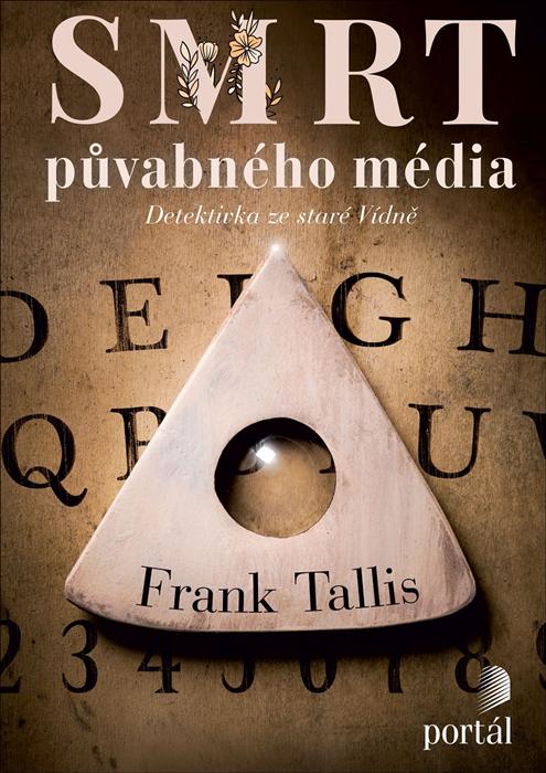Název: Smrt půvabného média: Detektivka ze staré Vídně