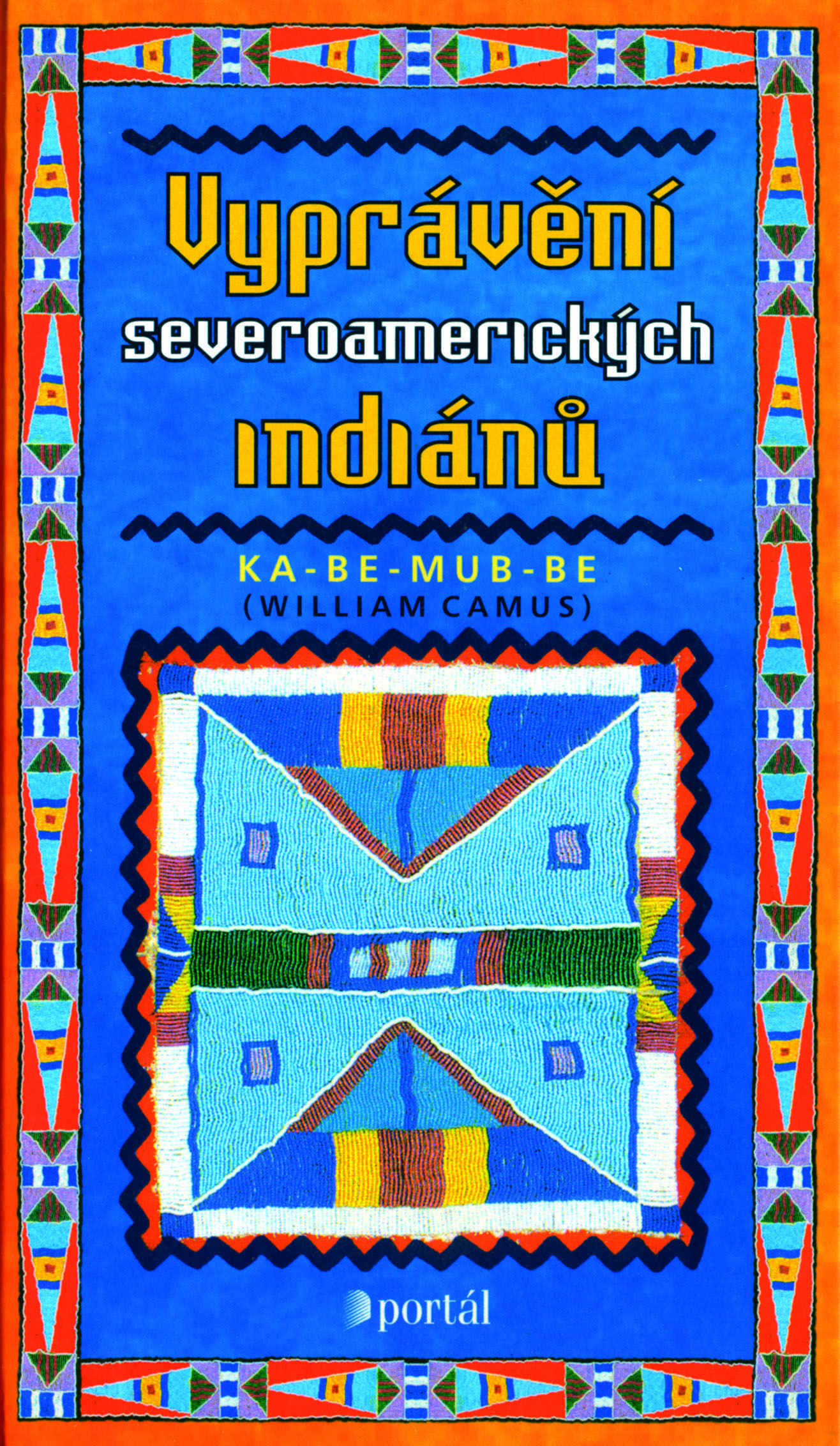 Spiritualita Vypraveni Severoamerickych Indianu Nakladatelstvi